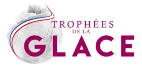 1 ère édition des trophées de la glace