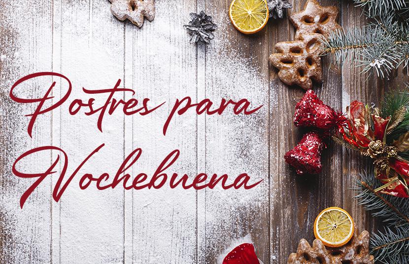 3 Ideas de postres para celebrar Nochebuena