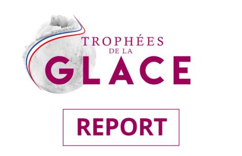 Report de l'édition des Trophées de la GLACE
